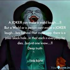 a joker can make a world quotes writings by yash barot