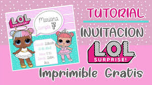 Tutorial Invitacion Cumpleanos Lol Surprise Facil Descarga Youtube