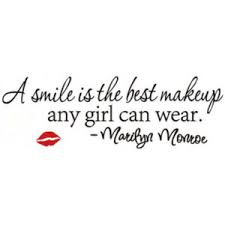 smile is the best makeup can wear