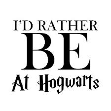 Funny I D Rather Be At Hogwarts Vinyl Sticker Car Decal