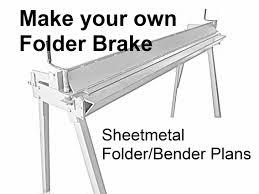 sheetmetal folder bender brake plans