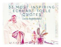 eckhart tolle quotes most inspiring inspiration