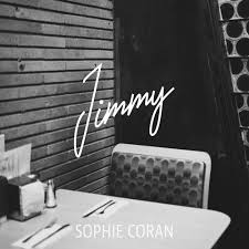 Jimmy by Sophie Coran - Listen to music