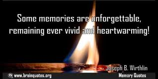 some memories are unforgettable quote