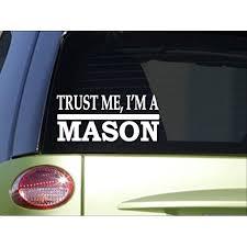 Trust Me Mason H574 8 Inch Sticker Decal Illuminati Masonry Concrete Walmart Com Walmart Com