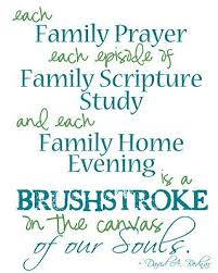 family prayer family scriptures family home evening most