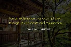 top quotes about jesus death famous quotes sayings about