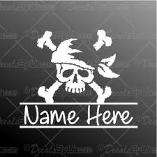 Pirate Skull With Name Decal Pirate Skull With Name Car Sticker Lowest Prices