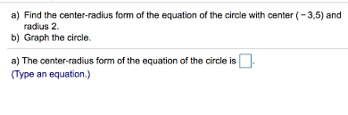 find the center radius form of the