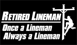 Retired Lineman Vinyl Decal