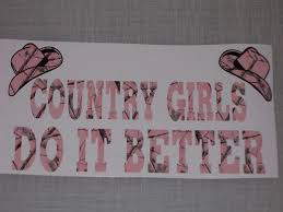 Country Girls Do It Better Real Tree Muddy Girl Pink Camo Window Decal