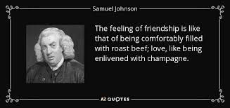 samuel johnson quote the feeling of friendship is like that of