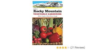 guide to rocky mountain vegetable