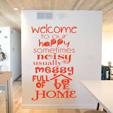 Art Vinyl Wall Sticker Welcome To Our Happy Noisy Messy Home Family Wall Decal Decor Living Room Rustic Home Decoration W232 Wall Stickers Aliexpress