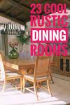 Farmhouse Rustic Dining Room Ideas