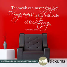 Forgiveness Is The Attribute Of The Strong Mahatma Gandhi Quote Wall Decal Quotes By Wallstickums Com