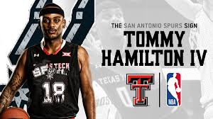 """Texas Tech Basketball on Twitter: """"Congrats to our guy Tommy Hamilton IV,  who earned a spot on the @spurs summer league squad! Do work next month!  🔴#WreckEm⚫️ #4To1 #RedRaidersInTheNBA… https://t.co/89MCRoMIcK"""""""