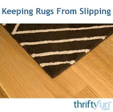 keeping rugs from slipping thriftyfun