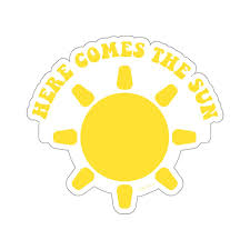 Here Comes The Sun Sticker Yellow Vinyl Decal Laptop Art Car Waterpro Starcove Fashion