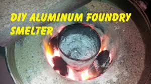 how to make an aluminum smelter foundry