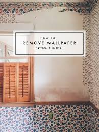 remove wallpaper without a steamer