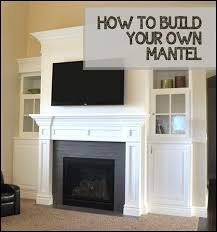 how to build your own mantel home