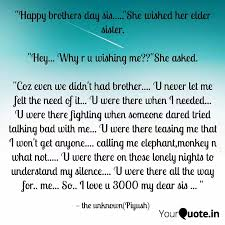 happy brothers day sis quotes writings by piyush borse