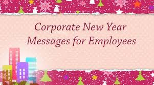 corporate new year messages for employees business messages