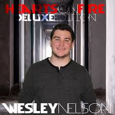 Hearts On Fire   Wesley Nelson