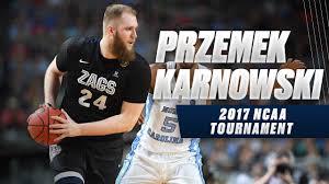 March Madness 2017 Highlights: Gonzaga's Prezemek Karnowski - YouTube