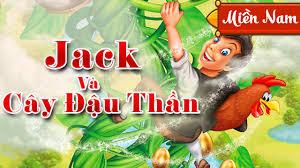 Jack Và Cây Đậu Thần   Truyện Cổ Tích Hay Nhất Cho Bé Yêu