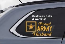 Proud Army Mom Dad Husband Wife Custom Vinyl Decal Us United States Military Customize Your Wordi Custom Vinyl Decal Custom Window Stickers Vinyl Decals