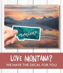 Montana Montana Sticker State Stickers Travel Stickers Vinyl Decal Montana Decal Rv Decal Water Bottle Sticker Laptop Decal Cool Car Stickers Car Stickers Funny Bumper Stickers