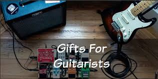 the best gifts for guitar players you