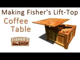 making fisher s lift top coffee table