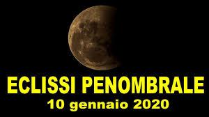 Video :: Eclissi penombrale di Luna, 10 gennaio 2020. Quell ...