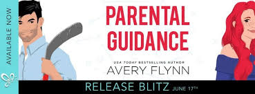 Hockey Romantic Comedy~ PARENTAL GUIDANCE By Avery Flynn!
