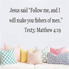 Amazon Com Ikonan Vinyl Wall Decal Quote Stickers Home Decoration Wall Art Mural Jesus Said Follow Me And I Will Make You Fishers Of Men Text3 Matthew 4 19 For Bedroom Living Room Home