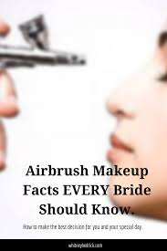 air brush makeup facts every bride
