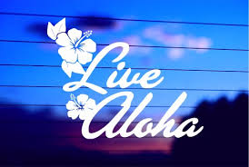 Hawaii Live Aloha Car Decal Sticker