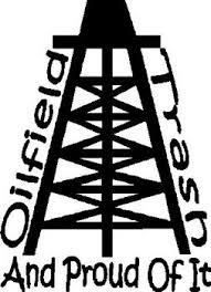 Oil Field Trash And Proud Of It Vinyl Decal Sticker