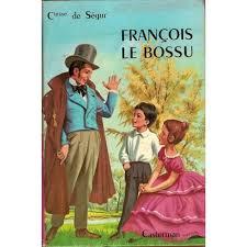 Partage Littéraire #09 : » La Comtesse de Ségur, François Le Bossu ...