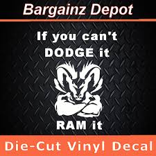Vinyl Decal If You Can T Dodge It Ram It Cool Sticker Dodge Truck Usa Ebay