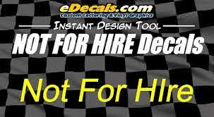 Custom9025 Not For Hire Sticker Decal Edecals Com