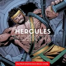 hercules workout routine train like a