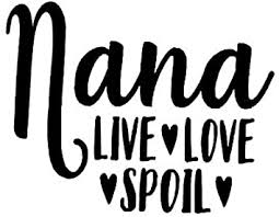 Amazon Com Nana Live Love Spoil Mkr Decal Vinyl Sticker Cars Trucks Vans Walls Laptop Black 5 5 X 4 3 In Mkr1198 Automotive