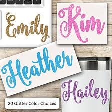 Glitter Name Vinyl Decal For Her Rtic Oz Buy Online In India At Desertcart