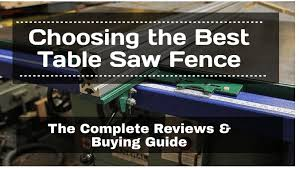 The 4 Best Table Saw Fence 2020 Reviews Buying Guide
