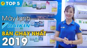 Top 5 máy lạnh Daikin bán chạy nhất Điện máy XANH năm 2019