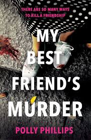 My Best Friend's Murder eBook by Polly Phillips | Official ...